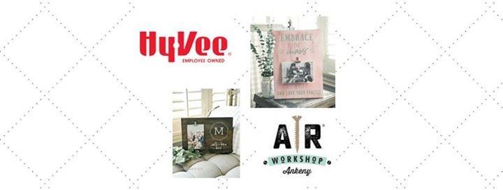 DIY Picture Frames w/ AR Workshop at Hy-Vee (1700 Valley West Dr ...