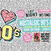 LAST NIGHT  I Love 90s Party  Nostalgic 90s Covers LIVE