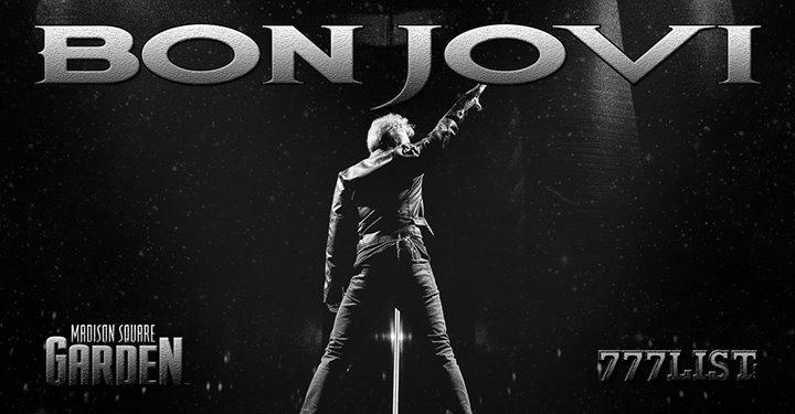 Bon Jovi - Madison Square Garden - Wed May 9th