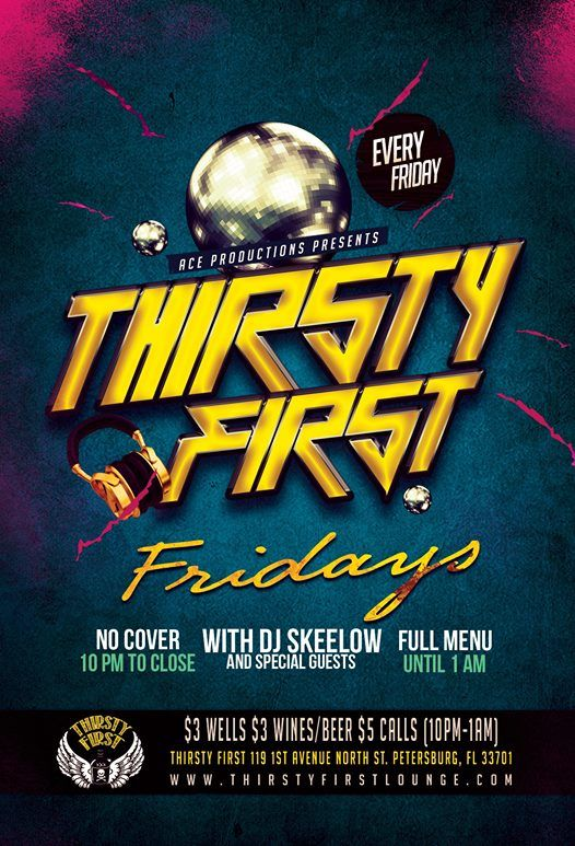 Thirsty First Fridays w/ DJ Skeelow at Thirsty First119 First Avenue