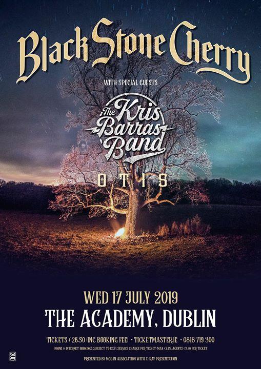 Black Stone Cherry ( The Kris Barras Band & OTIS)
