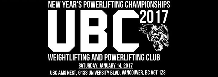 UBC Weightlifting & Powerlifting 2017 New Years Championships