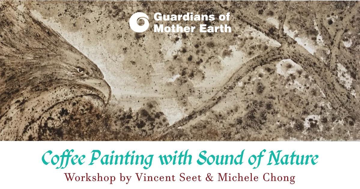 Coffee Painting with Sound of Nature with Vincent Seet & Michele Chong