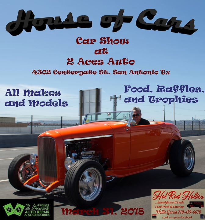 House Of Cars Car Show At Aces Auto Repair And Accessories San - Car show san antonio 2018