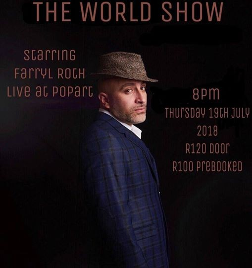 The World Show  Farryl Roth