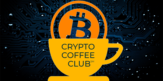 Crypto Coffee Club (For Business Owners & Professionals) RE Bitcoin