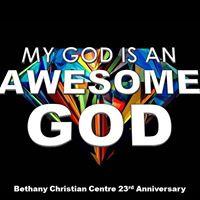 Bethany Christian Centre 23rd Anniversary