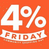 4% Friday Community Shopping Day