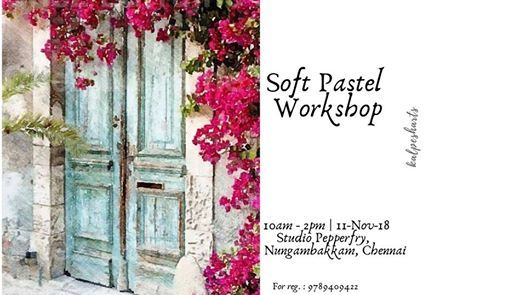 Soft Pastels Workshop