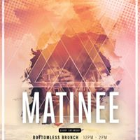 Matinee  A Saturday Brunch &amp Day Party