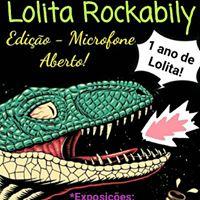 Lolita Rockabily - 1 Ano de Aniver ( Edio - Microfone Aberto)