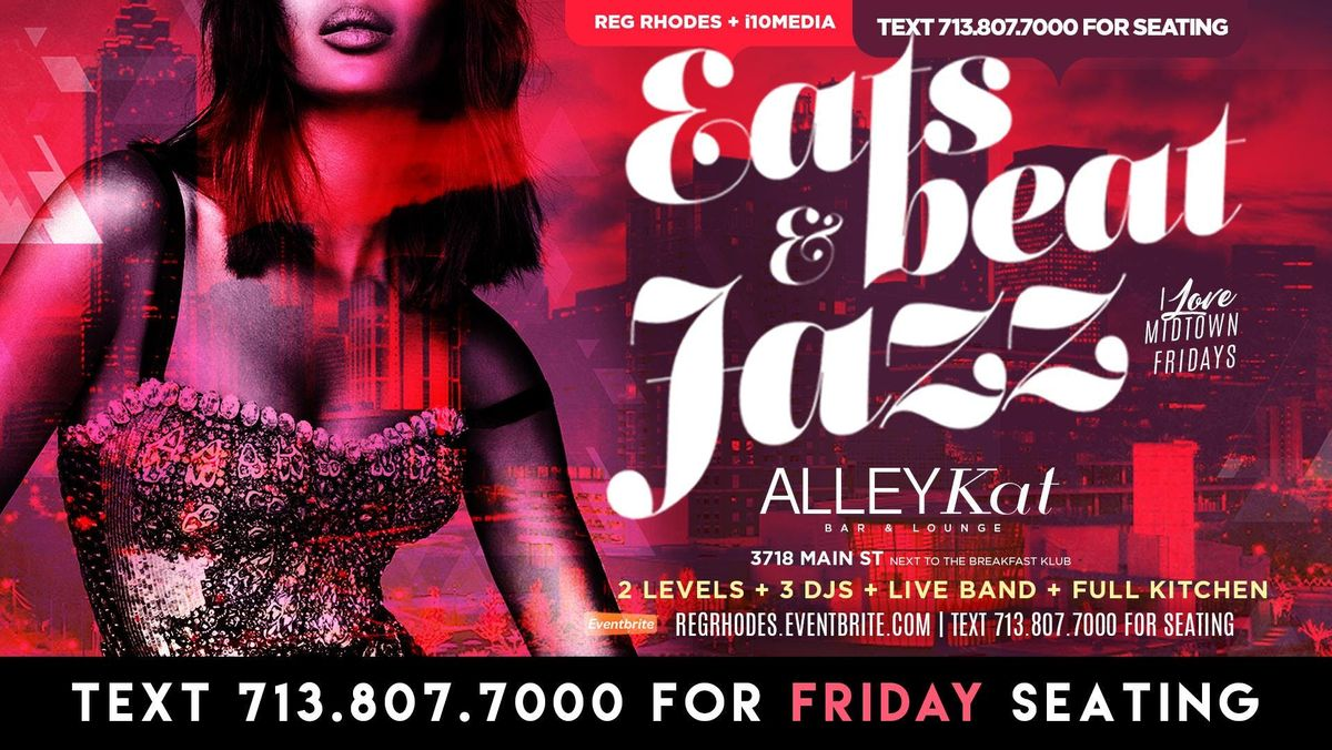 I LOVE MIDTOWN FRIDAYS R&B vs HIP HOP vs JAZZ   2 Levels - 3 Rooms  3 DJ & LIVE MUSIC  FULL KITCHEN - TEXT 713.807.7000 FOR SEATING
