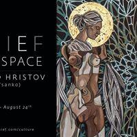 THIEF ART SPACE - Tsanko Hristov (ArTsanko) Jun 8th - Aug 24th