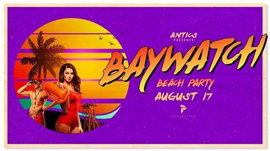 Antics Baywatch Beach Party