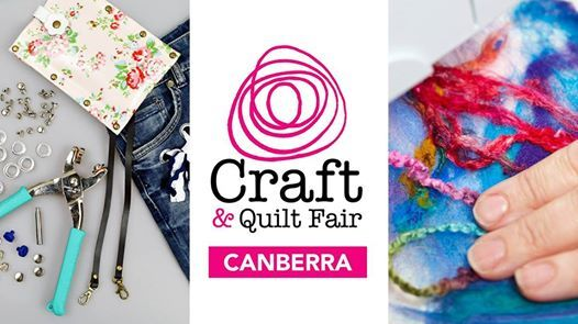 Canberra Craft & Quilt Fair 2019