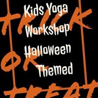 Kids Yoga Workshop Halloween themed