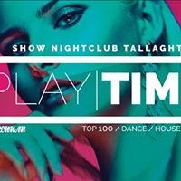 Playtime  Show Nightclub [Attend for Free entry before 1130]