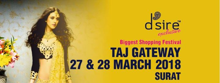 Dsire Exhibition at Taj Gateway Surat