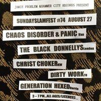Slamfest w Chaos Disorder Panic Black Donnellys &amp more