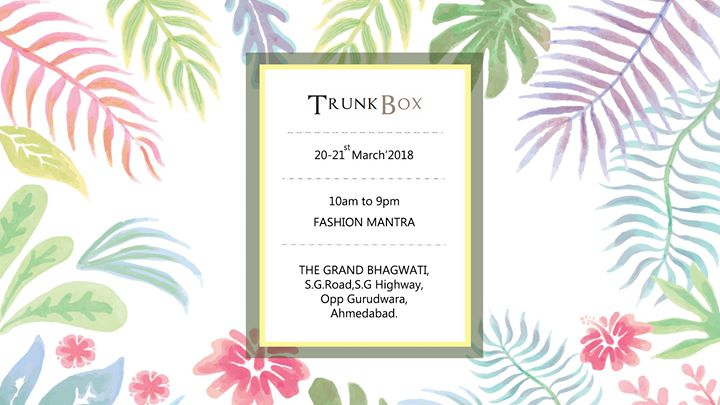 Trunk Box at the Fashion Mantra