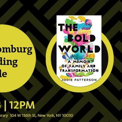 Schomburg Reading Circle The Bold World by Jodie Patterson