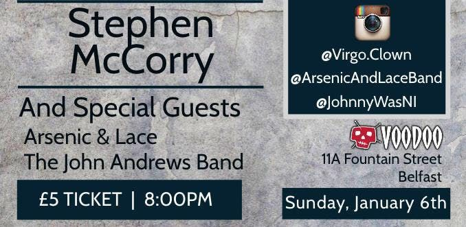 An Evening With Stephen McCorry Arsenic & Lace and John Andrews