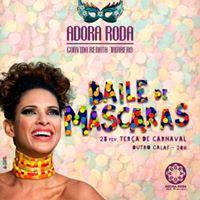 Baile de Mscaras com Adora Roda e Renata Jambeiro