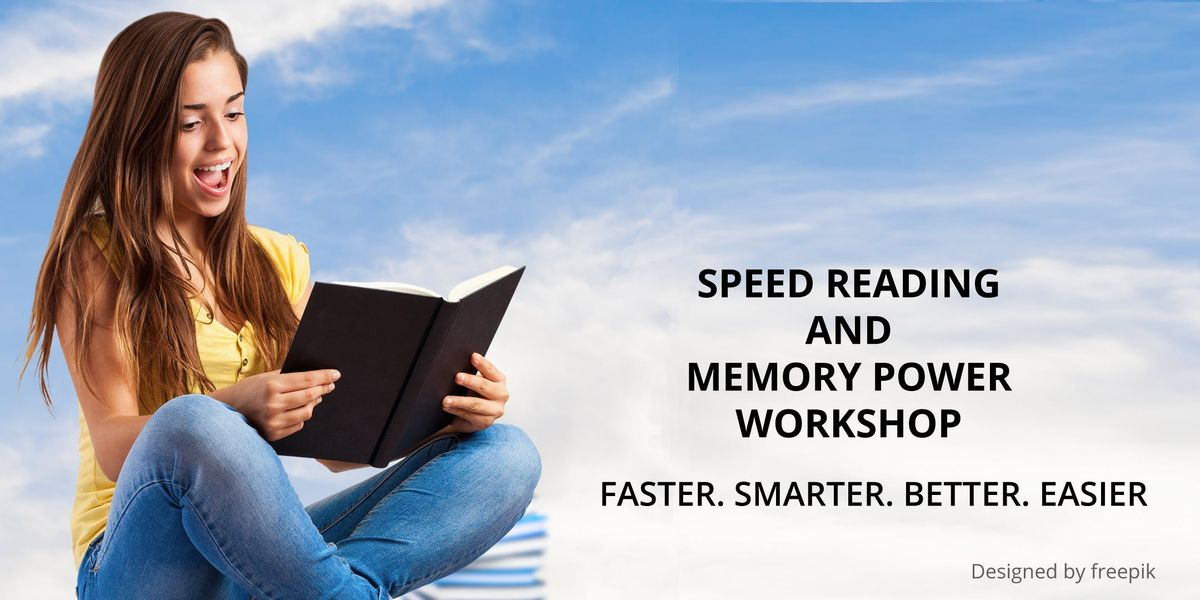 Speed Reading and Memory Power Workshop - Part 1