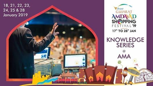 Knowledge Series by Amdavad Shopping Festival