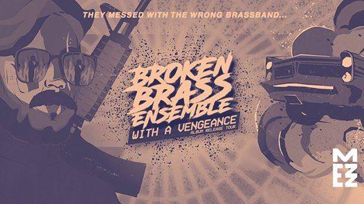 Broken Brass Ensemble in MEZZ