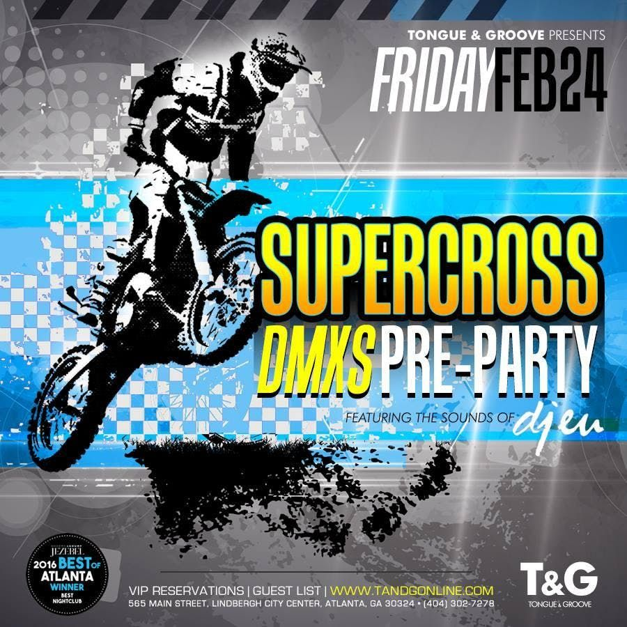 DMXS Super Cross Party at Tongue and Groove