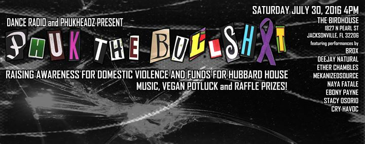 Dance Radio + Phukheadz Present: Phuk the Bullsh*t at The Birdhouse