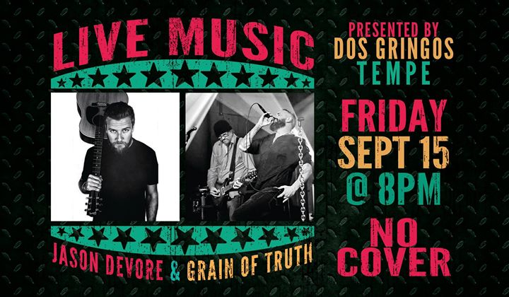 Jason DeVore & Grain of Truth - Dos Tempe Live
