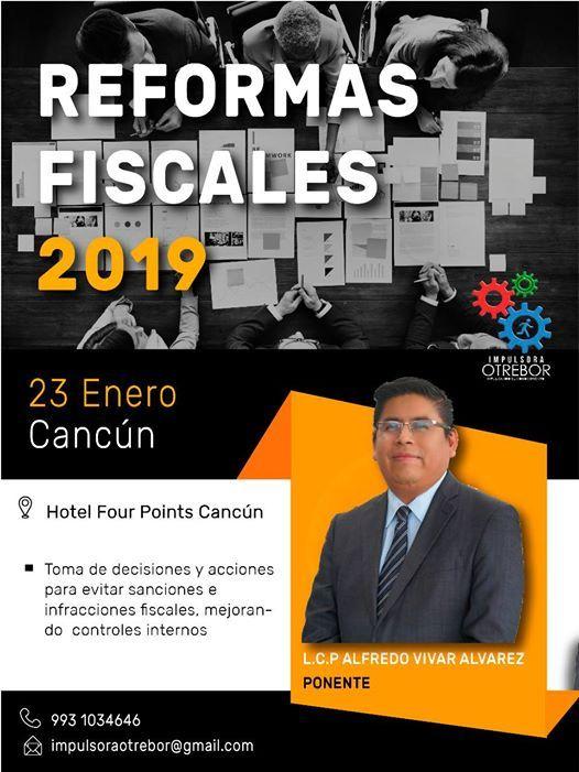 Reformas Fiscales 2019 Sede Cancn