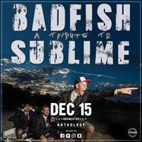 Badfish - Dec 15 at Anthology