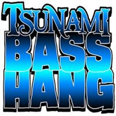 Tsunami Bass Hang