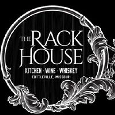 The Rack House Kitchen Wine Whiskey