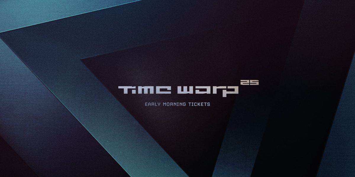 TIME WARP 2019 EARLY MORNING