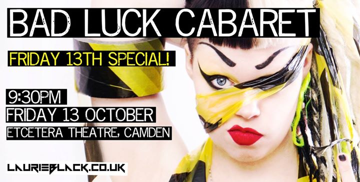 Bad Luck Cabaret at Etcetera Theatre Camden