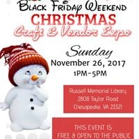 Black Friday Weekend &quotSunday Fun Day&quot Craft &amp Vendor Expo