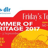 Fridays Tours dlr Summer of Heritage 2017