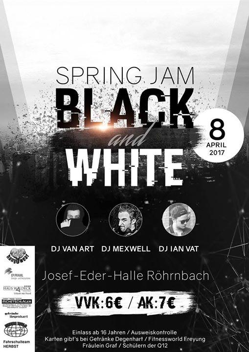 Spring JAM - BLACK and WHITE at Josef Eder Halle, Röhrnbach