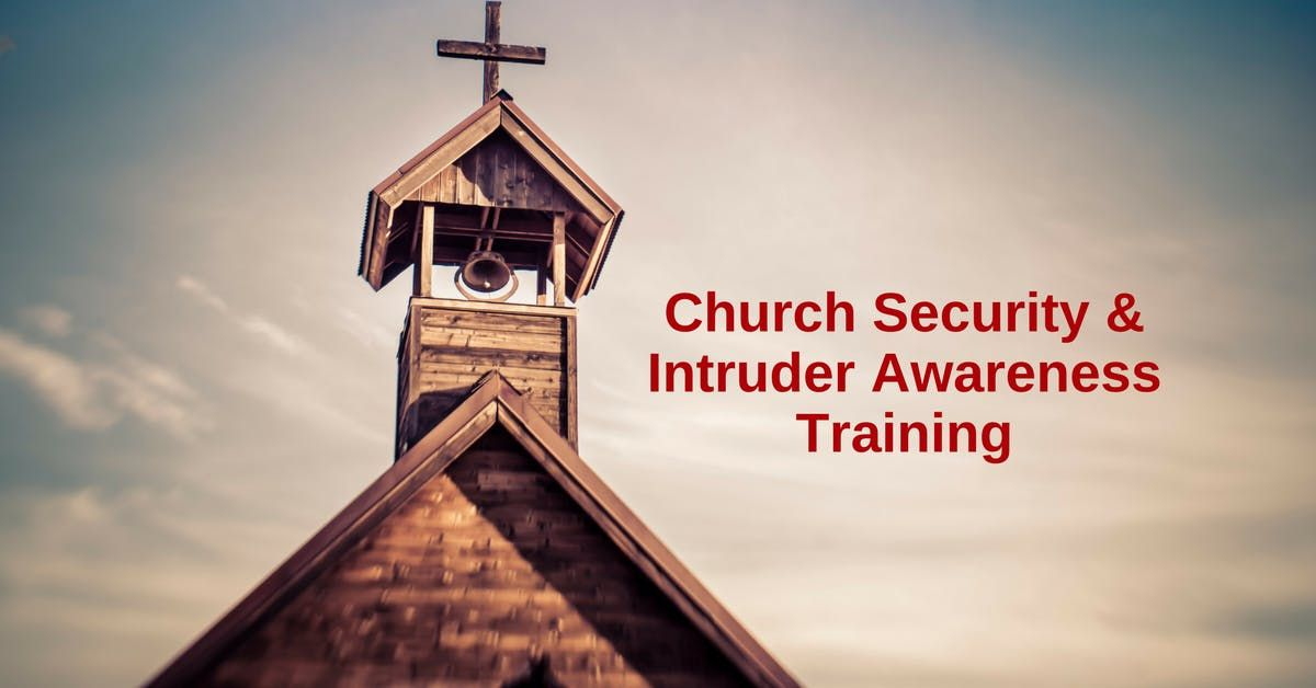 1 Day Intruder Awareness and Response for Church Personnel -Brandon FL