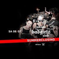 Soul2Soul BadGirlsClub SummerClosing