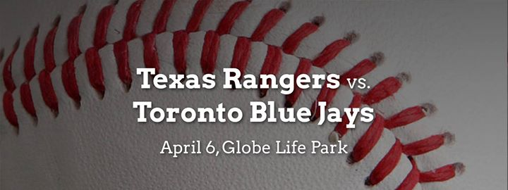 Texas Rangers vs. Toronto Blue Jays