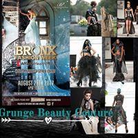 Grunge Beauty Will Be ShowcasingBronx Fashionweek