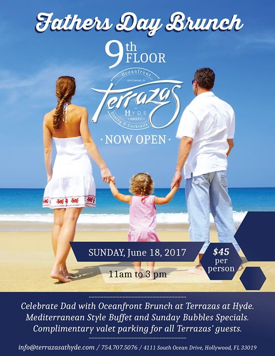 Fathers Day Oceanfront Brunch At Terrazas At Hyde Hollywood
