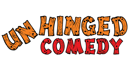 Unhinged Comedy 17th July 2019