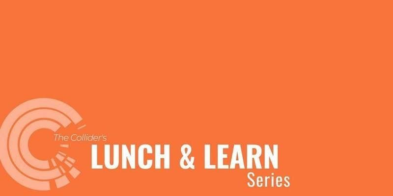Lunch and Learn Protecting your Competitive Advantage