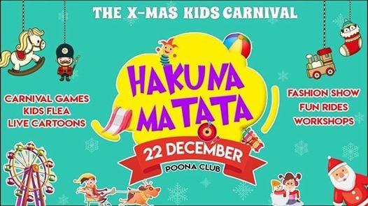 Hakuna Matata X Mas Kids Carnival At Poona Club6 Bund Garden